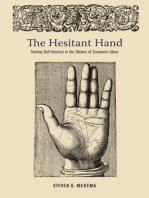 The Hesitant Hand
