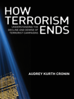 How Terrorism Ends: Understanding the Decline and Demise of Terrorist Campaigns