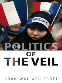 The Politics of the Veil by Joan Wallach Scott - Read Online