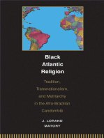 Black Atlantic Religion: Tradition, Transnationalism, and Matriarchy in the Afro-Brazilian Candomblé