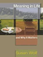 Meaning in Life and Why It Matters