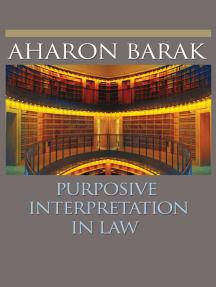 Purposive Interpretation in Law
