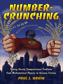 Number-Crunching: Taming Unruly Computational Problems from Mathematical Physics to Science Fiction