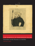 The Makings of Indonesian Islam: Orientalism and the Narration of a Sufi Past