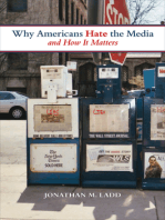 Why Americans Hate the Media and How It Matters