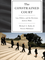 The Constrained Court: Law, Politics, and the Decisions Justices Make