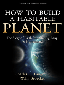 How to Build a Habitable Planet: The Story of Earth from the Big Bang to Humankind - Revised and Expanded Edition