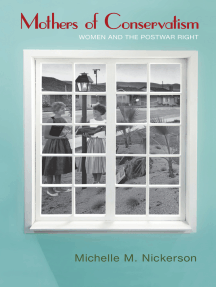 Mothers of Conservatism: Women and the Postwar Right