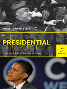 The Presidential Difference: Leadership Style from FDR to Barack Obama - Third Edition