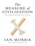 The Measure of Civilization