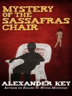 Mystery of the Sassafras Chair