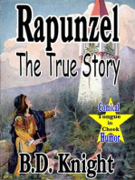 Rapunzel - The True Story (True Fairy Tale Stories?, #2)