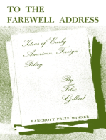 To the Farewell Address: Ideas of Early American Foreign Policy