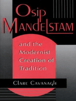 Osip Mandelstam and the Modernist Creation of Tradition