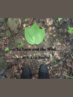 To Love And The Wild