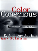 Color Conscious: The Political Morality of Race
