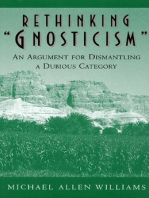 """Rethinking """"Gnosticism"""": An Argument for Dismantling a Dubious Category"""