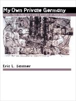 My Own Private Germany: Daniel Paul Schreber's Secret History of Modernity