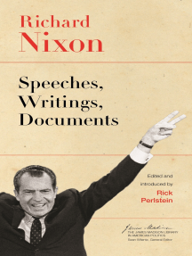 Richard Nixon: Speeches, Writings, Documents