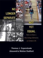 No Longer Separate, Not Yet Equal