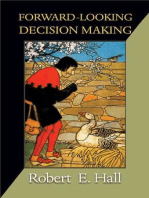Forward-Looking Decision Making