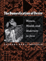 The Domestication of Desire: Women, Wealth, and Modernity in Java