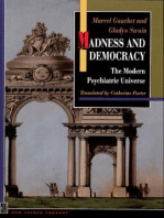 Madness and Democracy: The Modern Psychiatric Universe