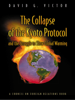 The Collapse of the Kyoto Protocol and the Struggle to Slow Global Warming