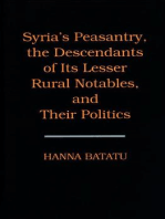 Syria's Peasantry, the Descendants of Its Lesser Rural Notables, and Their Politics