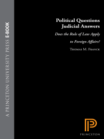 Political Questions Judicial Answers: Does the Rule of Law Apply to Foreign Affairs?