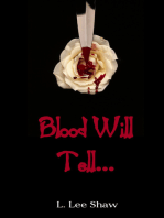 Blood Will Tell...