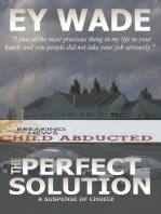 The Perfect Solution-A Suspense of Choices