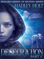 DESECRATION, Serial