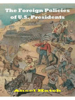 The Foreign Policies of U.S. Presidents