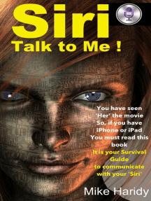 Siri .. Talk to me !