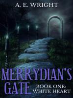 White Heart (Merrydian's Gate, #1)