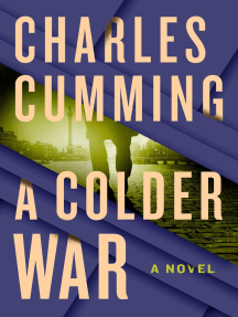 A Colder War: A Novel