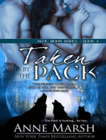 Taken by the Pack: Blue Moon Brides, #4