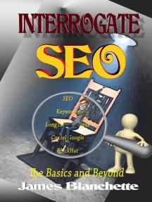 Interrogate SEO: Interrogate, #2