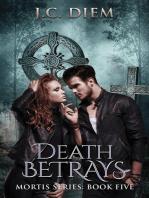 Death Betrays