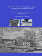 The Ames Manufacturing Company of Chicopee, Massachusetts - A Northern Factory Town's Perspective on the Civil War