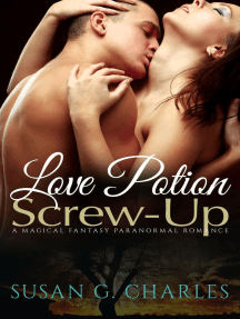 Love Potion Screw-Up, The Selection: A Magical Fantasy Paranormal Romance