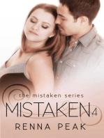 Mistaken 4