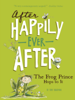 The Frog Prince Hops to It (After Happily Ever After)