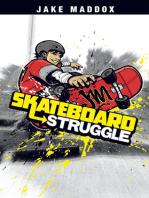 Skateboard Struggle