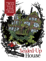 The Sealed-Up House