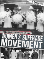 The Split History of the Women's Suffrage Movement