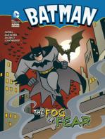 The Fog of Fear