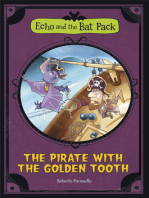 The Pirate with the Golden Tooth (Echo and the Bat Pack)