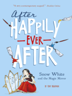 Snow White and the Magic Mirror (After Happily Ever After)